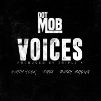 "DOT MOB PRESENTS ""VOICES"""