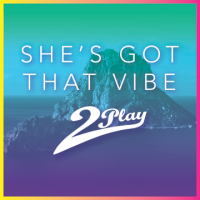 "NEW VIDEO: 2PLAY ""She's Got That Vibe"""