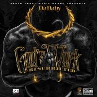 NEW EP: DaBaby - God's Work: Resurrected (Mixtape)