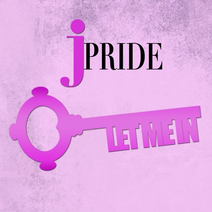 JPride Let Me In.jpg