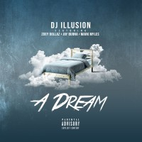 "NEW MUSIC: DJ Illusion ft. Zoey Dollaz, Jay Burna & Mark Myles in ""A Dream"""
