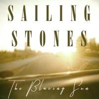 "NEW TUNE: SAILING STONES ""THE BLAZING SUN"""