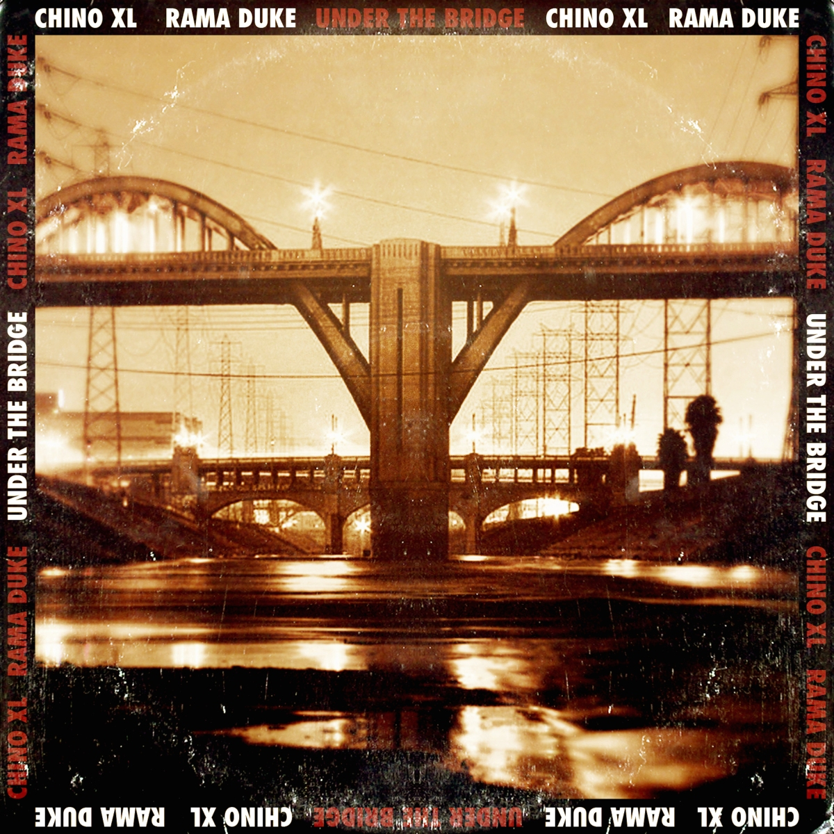"NEW TUNE: ""Under The Bridge""by Chino XL & Rama Duke"