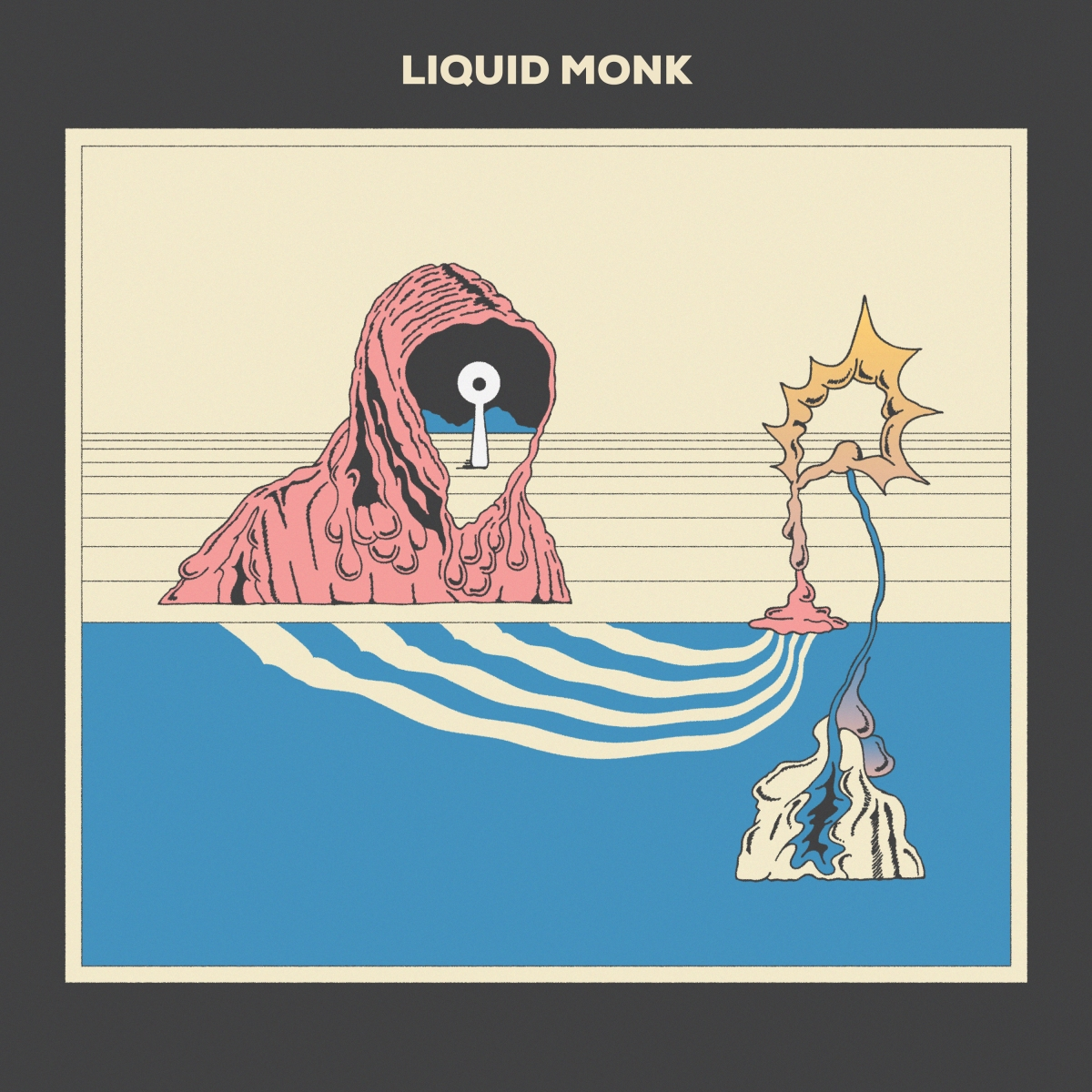 "NEW EP: DEBUTING THEIR SELF-TITLED ALBUM LISTEN TO THE ""LIQUID MONK"" LP"