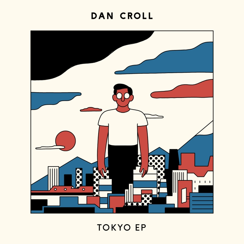 DanCroll_TokyoEP_Packshot_2000px.jpg