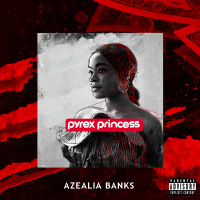 "NEW EXCLUSIVE: ""PYREX PRINCESS"" BY AZEALIA BANKS LEAKS"